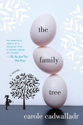 The Family Tree - A Novel ebook by Carole Cadwalladr