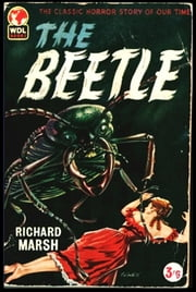 The Beetle 電子書 by Richard Marsh