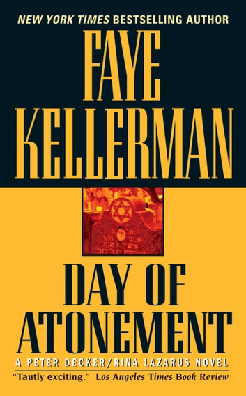 Day of Atonement - A Decker/Lazarus Novel ebook by Faye Kellerman