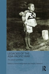 Legacies of the Asia-Pacific War - The Yakeato Generation ebook by