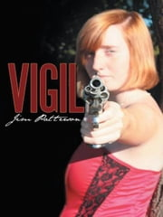 Vigil ebook by Jim Patterson