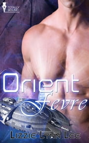 Orient Fevre ebook by Lizzie Lynn Lee