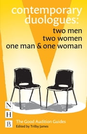 Contemporary Duologues Collection - Two Men | Two Women | One Man & One Woman ebook by Trilby James