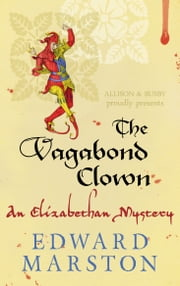 The Vagabond Clown ebook by Edward Marston