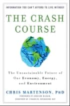 The Crash Course ebook by Chris Martenson
