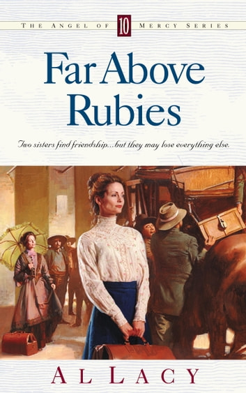 Far Above Rubies ebook by Al Lacy