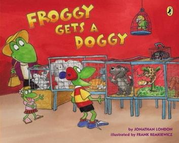 Froggy Gets a Doggy ebook by Jonathan London