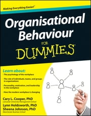 Organisational Behaviour For Dummies ebook by Cary L. Cooper,Sheena Johnson,Lynn Holdsworth