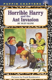 Horrible Harry and the Ant Invasion ebook by Suzy Kline