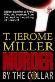 Murder By The Collar ebook by T. Jerome Miller