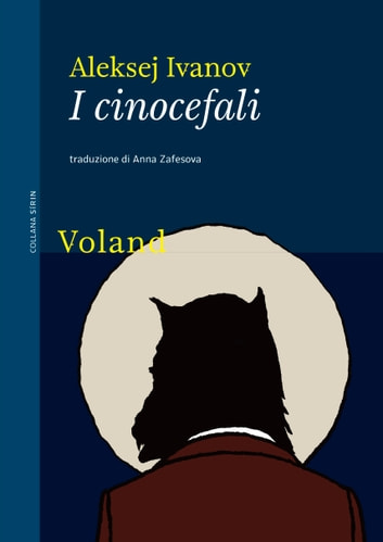 I cinocefali eBook by Aleksej Ivanov