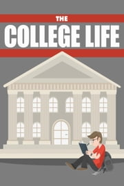 The College Life ebook by Napoleon Hill