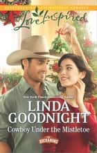 Cowboy Under the Mistletoe ebook by
