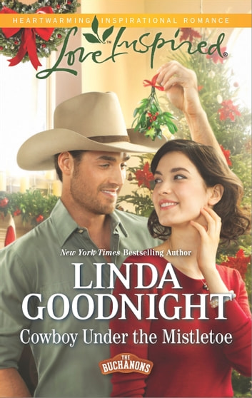 Cowboy Under the Mistletoe ebook by Linda Goodnight
