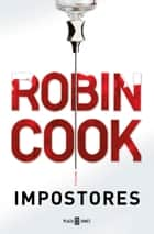 Impostores ebook by Robin Cook