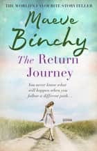 The Return Journey ebook by Maeve Binchy