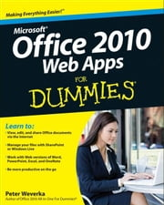Office 2010 Web Apps For Dummies ebook by Peter Weverka