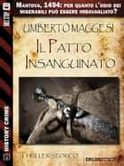 Il patto insanguinato ebook by Umberto Maggesi
