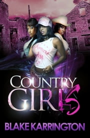 Country Girls ebook by Blake Karrington