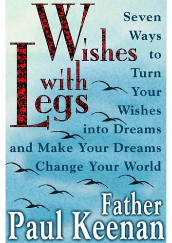 Wishes with Legs ebook by Paul Keenan