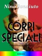 Corpi Speciali ebook by Nino Bonaiuto