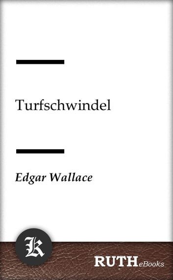 Turfschwindel ebook by Edgar Wallace