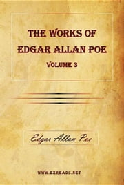 The Works of Edgar Allan Poe Vol. 3 ebook by Poe, Edgar Allan