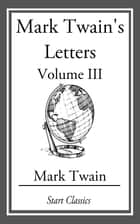 Mark Twain's Letters ebook by