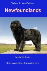 Divine Dogs Online - Newfoundlands ebook by Mychelle Klose