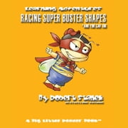 Racing Super Buster Shapes and You Can Too audiobook by Robert Stanek