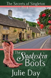 The Snakeskin Boots ebook by Julie Day