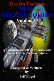 Fire On The Suns: New Technologies, Volume 3 ebook by Greg Ellis