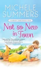 Not So New In Town Ebook di Michele Summers