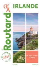 Guide du Routard Irlande 2020 ebook by Collectif