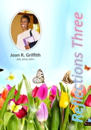 Reflections Three ebook by Joan R. Griffith