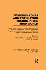 Womens' Roles and Population Trends in the Third World ebook by Richard Anker,Marya Buvinic,Nadia H. Youssef