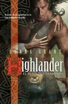 Highlander: el beso del demonio ebook by Donna Grant