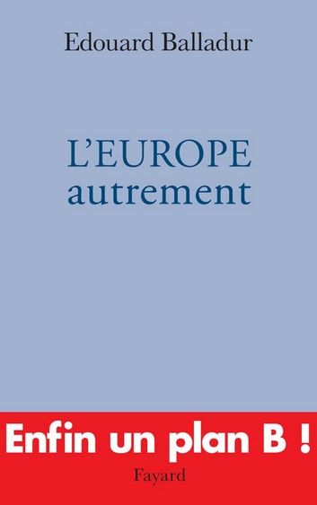 L'EUROPE autrement ebook by Edouard Balladur