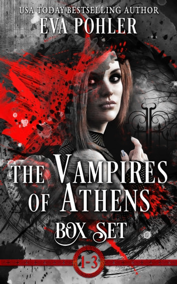 The Vampires of Athens Boxed Set ebook by Eva Pohler