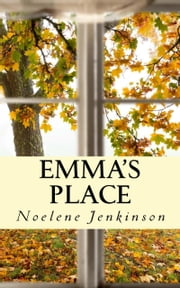 Emma's Place ebook by Noelene Jenkinson