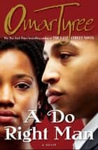 A Do Right Man ebook by Omar Tyree