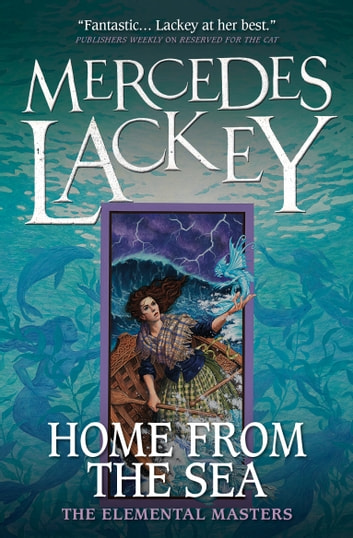 Home from the Sea eBook by Mercedes Lackey