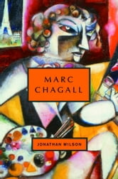 Marc Chagall ebook by Jonathan Wilson