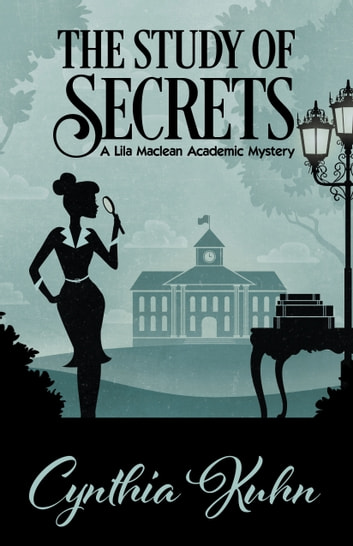THE STUDY OF SECRETS ebook by Cynthia Kuhn