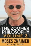 The Zoomer Philosophy Volume 3