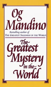 Greatest Mystery in the World ebook by Og Mandino
