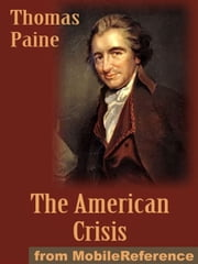 The American Crisis (Mobi Classics) ebook by Thomas Paine