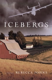 Icebergs - A Novel ebook by Rebecca Johns