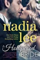 A Hollywood Bride (Ryder & Paige #2) ebook by Nadia Lee