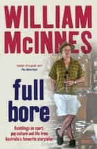 Full Bore ebook by William McInnes